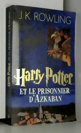 Harry Potter, tome 3 :...