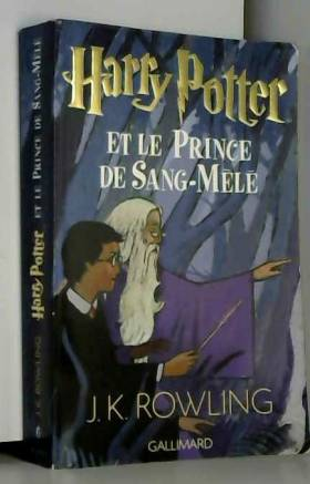 Harry Potter, tome 6 :...