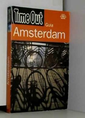 Remedios Diéguez Diéguez - Time Out AMSTERDAM: AMSTERDAM, TIME OUT