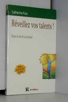 Réveillez vos talents ! Le...