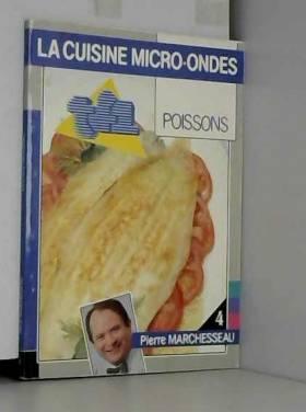 LA CUISINE MICRO ONDES -...