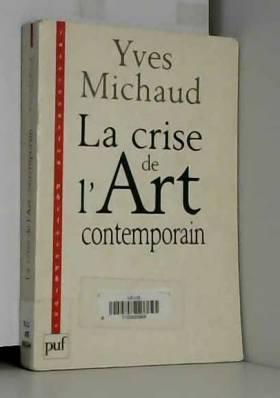 La crise de l'art...