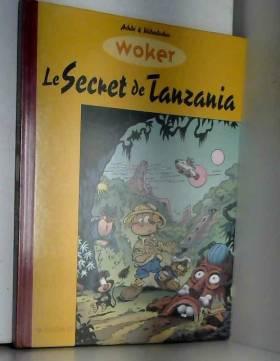 Woker : Le Secret de Tanzania