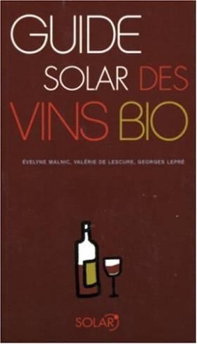 Evelyne Malnic, Valérie de Lescure et Georges... - Guide Solar des vins bio