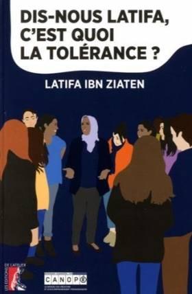 Anne Jouve et Latifa Ibn Ziaten - Dis-nous Latifa, c'est quoi la tolérance ?