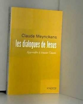 Les dialogues de Jésus :...