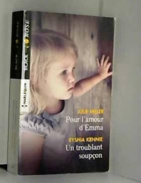 Pour l'amour d'Emma - Un...