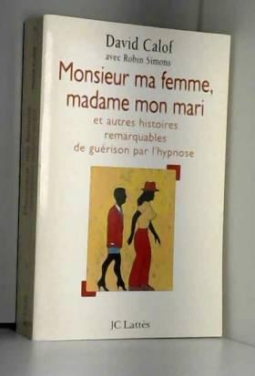 MONSIEUR MA FEMME, MADAME...