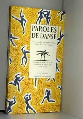 Stéhane Roux, Stéhane Roux et Carolyn Carlson - Paroles de danse