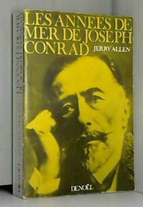 Allen Jerry - Les années de mer de Joseph Conrad
