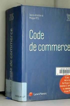 Rémy Cabrillac, Philippe Pétel, Stéphane... - Code de commerce 2015