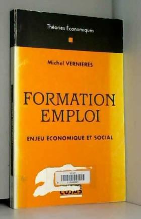 Michel Vernières - Formation-Emploi : Enjeu économique