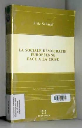 Fritz Scharpf - La sociale démocratie européenne face à la crise