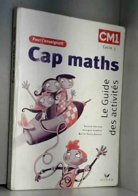 CM1 : Le Guide des...