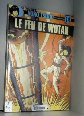 Yoko Tsuno, n° 14 : Le feu...