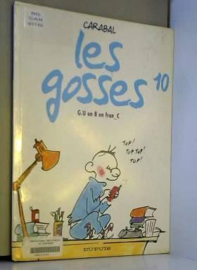 Les Gosses, tome 10 : G.U....