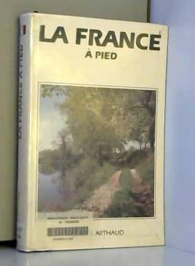 LA FRANCE A PIED