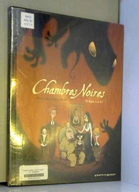 Chambres Noires Tome 1 :...