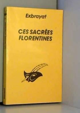 Ces sacrees florentines