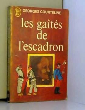 Courteline - Les gaîtés de l'escadron / Georges Courteline / Réf1327