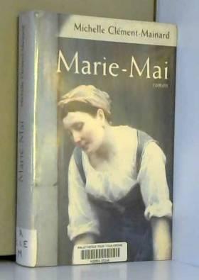Michelle Clément-Mainard - Marie-Mai