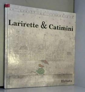 Larirette & Catimini : Au...