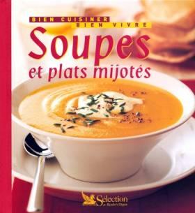 Soupes et plats mijotés