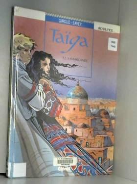 Taïga, tome 2 : Samarcande