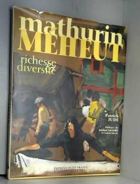 Mathurin Méheut: Richesse &...