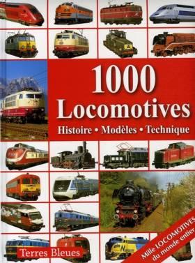 1000 Locomotives :...