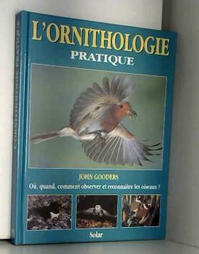 L'ornithologie pratique