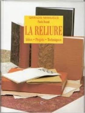 La reliure (Grands manuels)