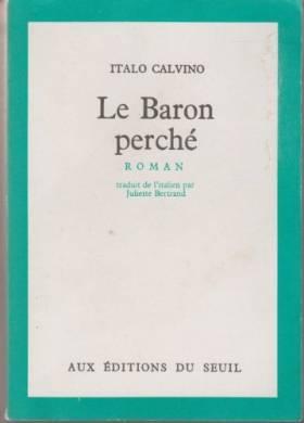 Italo Calvino et Juliette Bertrand - Le baron perché