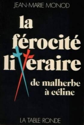 J.-M. Monod - La férocité littéraire
