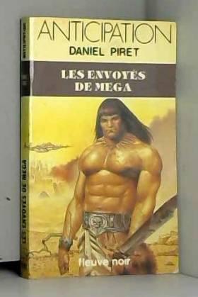 Daniel PIRET - Les Envoyés de Méga