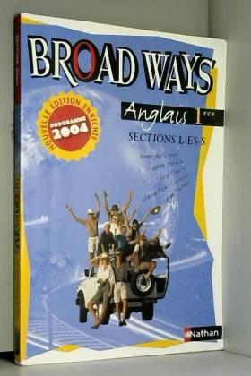 Anglais 1e L-ES-S Broad Ways