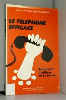 Le téléphone efficace