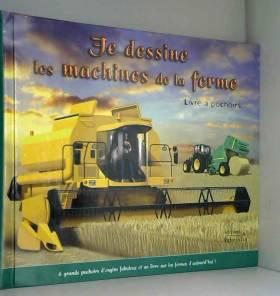 Je dessine les machines de...