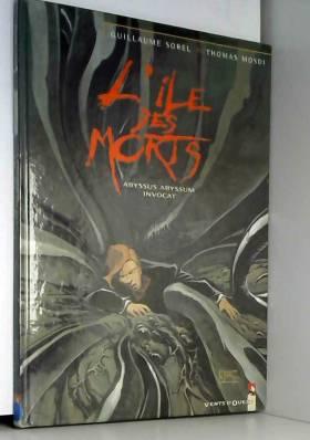 L'Île des morts, tome 3 :...