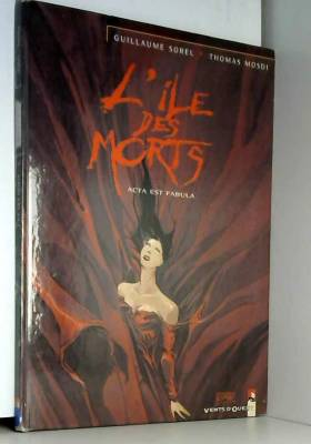 L'Île des morts, tome 5 :...