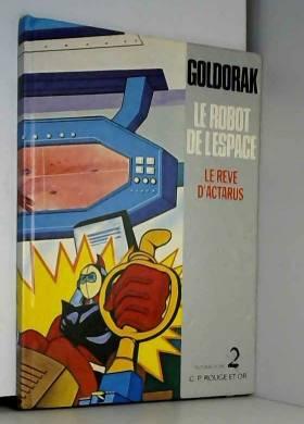 goldorak le robot de l...