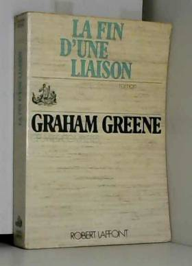 Graham Greene - La fin d'une saison / Greene, Graham