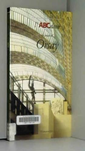 L'ABCdaire du Musée d'Orsay
