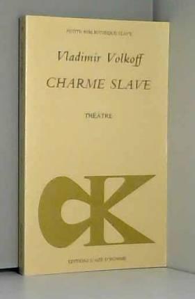 Le Charme slave : La...