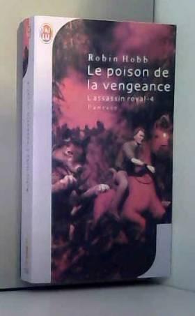 L'Assassin royal, tome 4 :...
