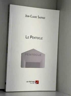 Jean-Claude Sauvage - Le Pentocle