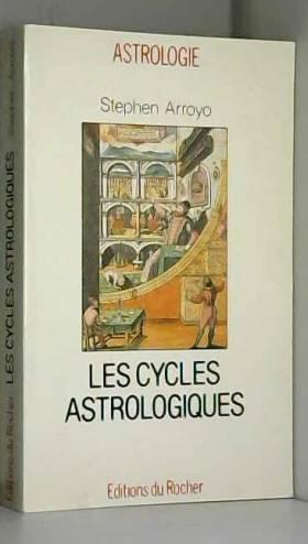 Les cycles astrologiques de...