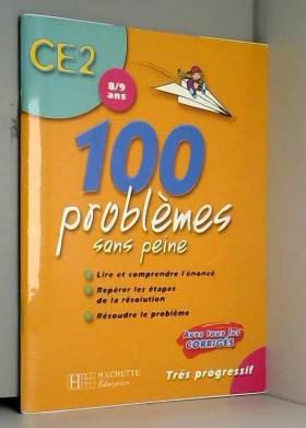 100 problèmes sans peine...