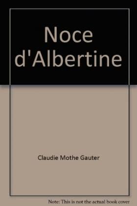 Noce d'Albertine