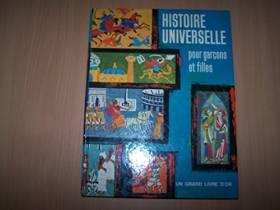 Jane Watson, Jane Werner Watson et Pierre Barral - Histoire universelle pour garçons et filles, par J. Werner Watson, avec la collaboration de...